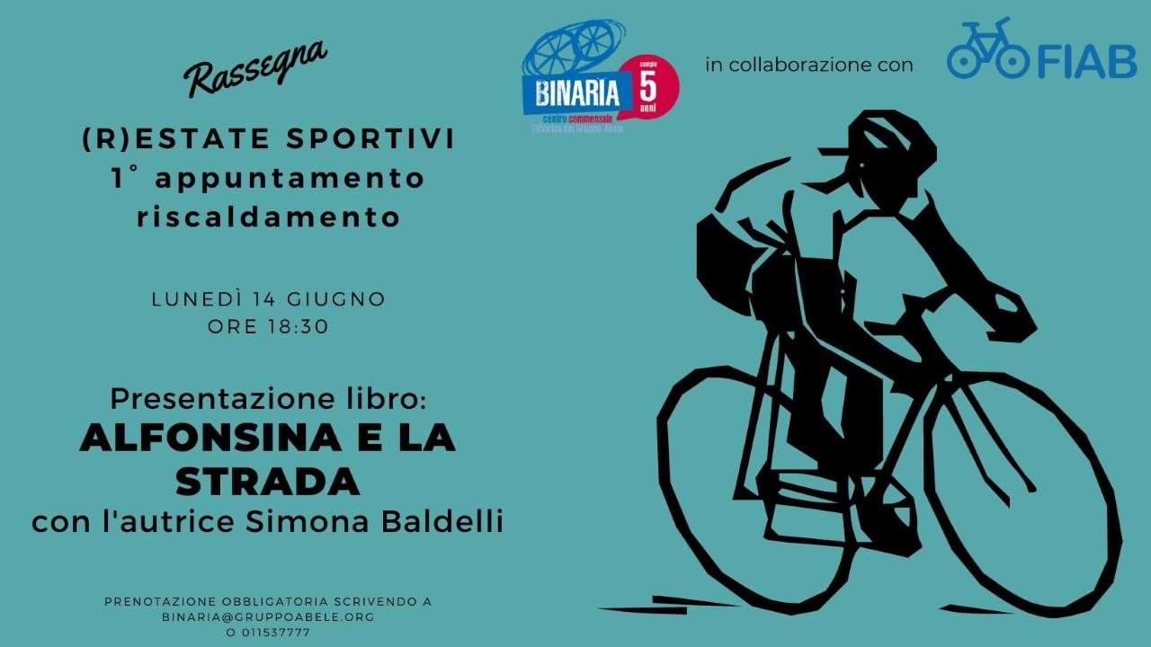 (R)Estate Sportivi - Alfonsina e la strada bici &Dintorni