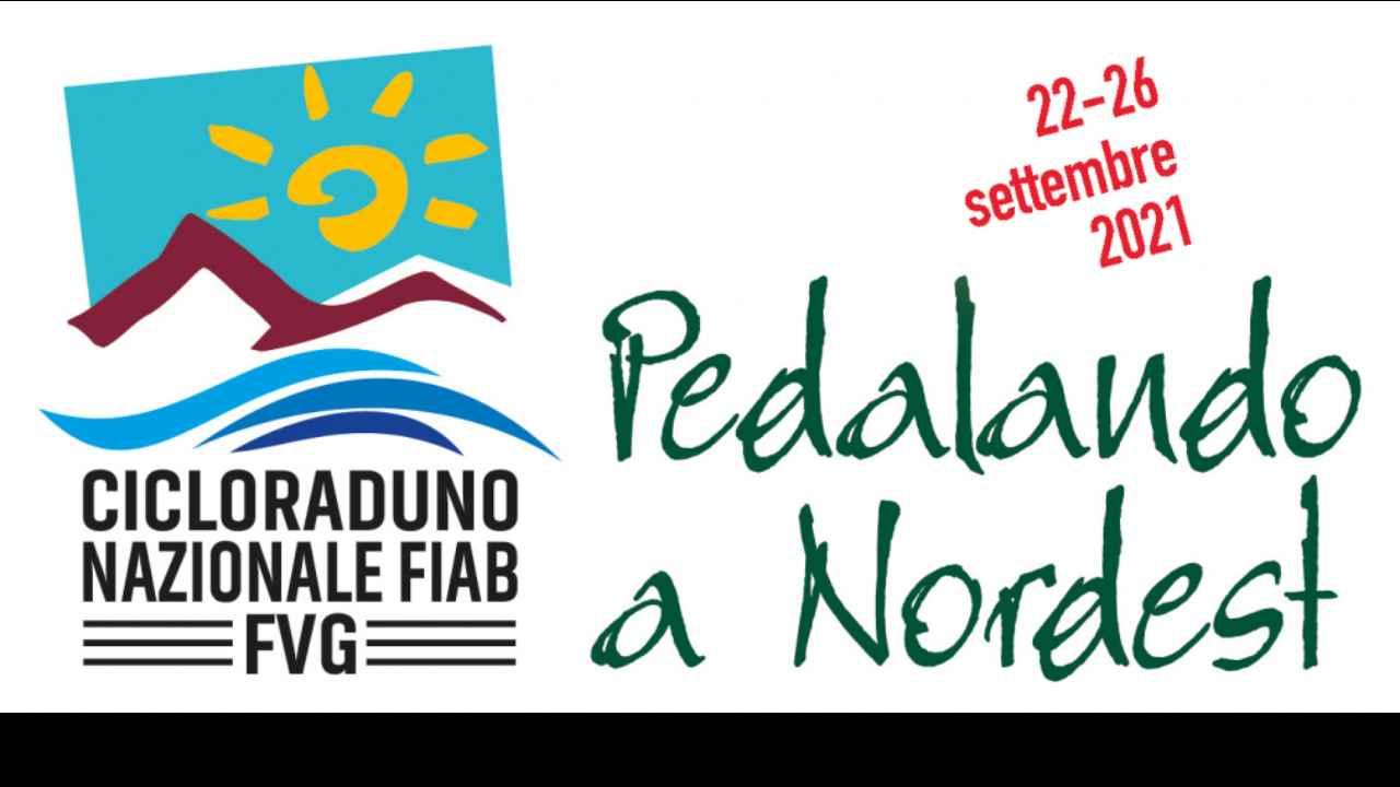Cicloraduno nazionale FIAB 2021 - Pedalando a Nordest - ISCRIZIONI APERTE bici &Dintorni